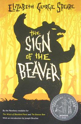 The Sign of the Beaver By Speare, Elizabeth George
