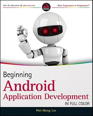 Beginning Android Application Development By Lee, Wei Meng